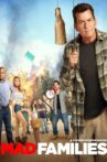 Mad Families Movie Streaming Online