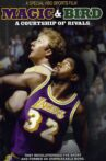Magic & Bird: A Courtship of Rivals Movie Streaming Online