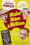 Make Mine a Million Movie Streaming Online