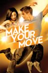 Make Your Move Movie Streaming Online