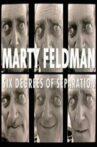 Marty Feldman : Six Degrees of Separation Movie Streaming Online