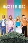 Masterminds Movie Streaming Online