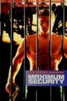 Maximum Security Movie Streaming Online