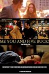 Me You and Five Bucks Movie Streaming Online