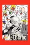 Mel Blanc: The Man of a Thousand Voices Movie Streaming Online