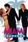 Miami Rhapsody Movie Streaming Online