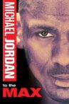 Michael Jordan to the Max Movie Streaming Online
