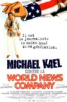 Michael Kael contre la World News Company Movie Streaming Online