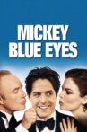 Mickey Blue Eyes Movie Streaming Online