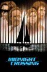 Midnight Crossing Movie Streaming Online