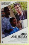 Milk and Honey Movie Streaming Online