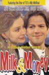 Milk & Money Movie Streaming Online