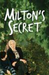 Milton's Secret Movie Streaming Online