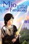 Mio in the Land of Faraway Movie Streaming Online