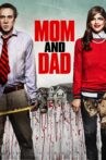 Mom and Dad Movie Streaming Online