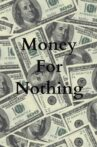 Money For Nothing Movie Streaming Online