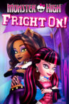 Monster High: Fright On! Movie Streaming Online