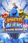 Monsters Vs Aliens: Cloning Around Movie Streaming Online