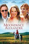 Moondance Alexander Movie Streaming Online