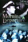 Morning Departure Movie Streaming Online