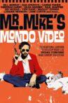 Mr. Mike's Mondo Video Movie Streaming Online