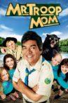 Mr. Troop Mom Movie Streaming Online