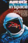 Murder in Space Movie Streaming Online