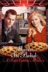 Murder, She Baked: A Peach Cobbler Mystery Movie Streaming Online