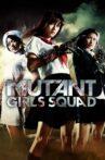 Mutant Girls Squad Movie Streaming Online