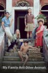 My Family and Other Animals Movie Streaming Online