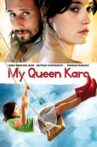 My Queen Karo Movie Streaming Online