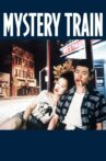 Mystery Train Movie Streaming Online