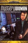 Mystery Woman: Mystery Weekend Movie Streaming Online