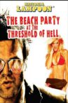 National Lampoon Presents The Beach Party at the Threshold of Hell Movie Streaming Online