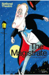 National Theatre Live: The Magistrate Movie Streaming Online
