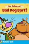 Nature Cat: The Return of Bad Dog Bart Movie Streaming Online