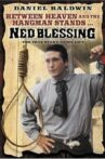 Ned Blessing: The True Story Of My Life Movie Streaming Online