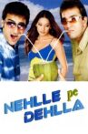Nehlle Pe Dehlla Movie Streaming Online