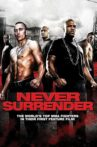 Never Surrender Movie Streaming Online
