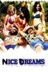 Nice Dreams Movie Streaming Online