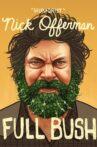 Nick Offerman: Full Bush Movie Streaming Online