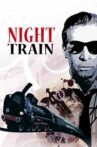 Night Train Movie Streaming Online