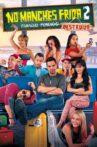 No Manches Frida 2 Movie Streaming Online