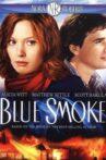 Nora Roberts' Blue Smoke Movie Streaming Online