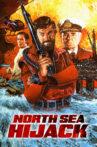 North Sea Hijack Movie Streaming Online