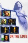 On The Edge Movie Streaming Online