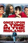 Once Upon a Time in the Midlands Movie Streaming Online