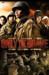 Only The Brave Movie Streaming Online