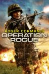 Operation Rogue Movie Streaming Online