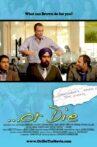 ...Or Die Movie Streaming Online
